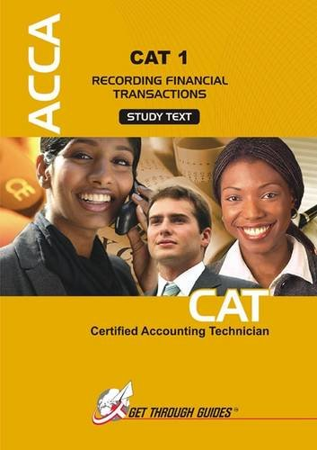 9781848080966: ACCA - CAT1 Recording Financial Transactions: Study Text