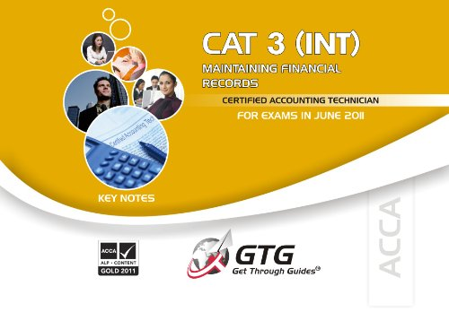 9781848081932: ACCA - CAT 3: Maintaining Financial Records (INT): Key Note ACCA-CAT3-KN