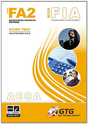 9781848082212: ACCA Maintaining Financial Records: version 1: FA2 (ACCA - Foundations in Accountancy)