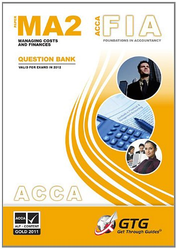 9781848082557: ACCA Managing Costs and Finances 2012: MA2 - Question Bank (ACCA - Foundations in Accountancy)