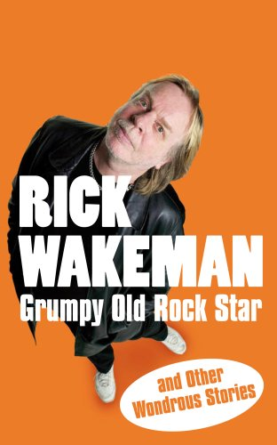 9781848090057: Grumpy Old Rock Star: and Other Wondrous Stories