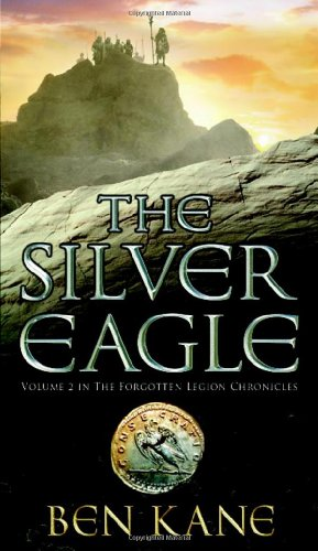 9781848090118: The Silver Eagle (Forgotten Legion Chronicles)