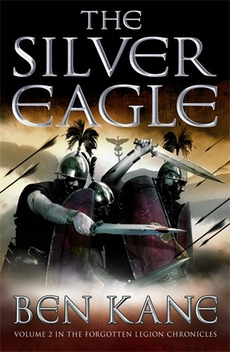 9781848090125: The Silver Eagle: (The Forgotten Legion Chronicles No. 2)