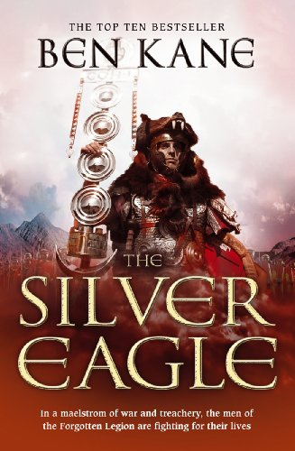 9781848090132: The Silver Eagle: (The Forgotten Legion Chronicles No. 2)