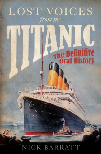 9781848091511: Lost Voices from the Titanic: The Definitive Oral History