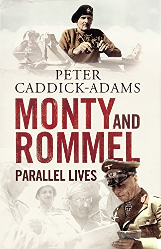 9781848091528: Monty and Rommel: Parallel Lives