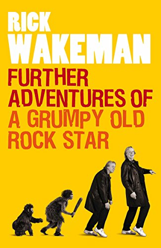 9781848091764: Further Adventures of a Grumpy Old Rock Star