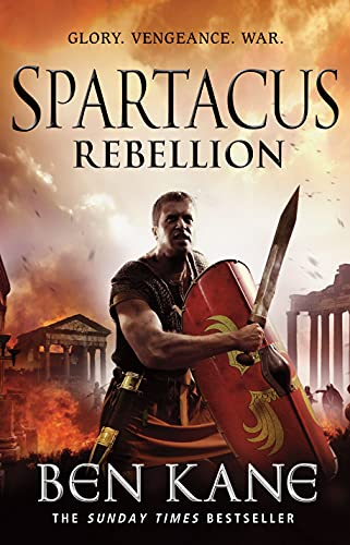 9781848092334: Spartacus: Rebellion: (Spartacus 2)