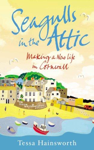 9781848092631: Seagulls in the Attic: Making a New Life in Cornwall