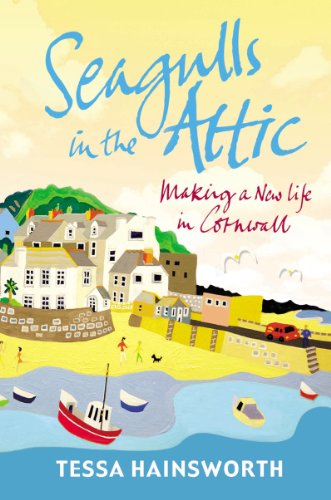 9781848092648: Seagulls in the Attic: Making a New Life in Cornwall