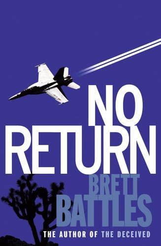 9781848092914: [No Return] [by: Brett Battles]