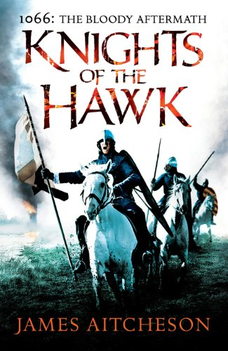9781848093225: Knights of the Hawk (The Conquest)