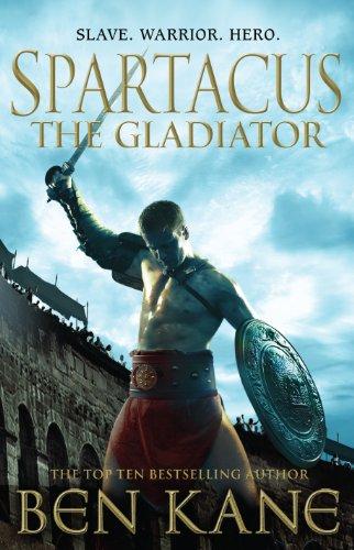 9781848093416: Spartacus: The Gladiator: (Spartacus 1)