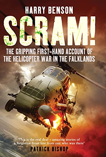 9781848093638: Scram!: The Gripping First-hand Account of the Helicopter War in the Falklands