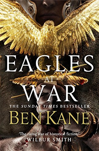 EAGLES AT WAR - BOOK 1 OF THE EAGLES OF ROME TRILOGY - SIGNED FIRST EDITION FIRST PRINTING
