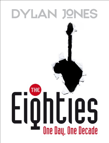 9781848094130: The Eighties: One Day, One Decade