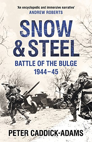 9781848094284: Snow and Steel: Battle of the Bulge 1944-45