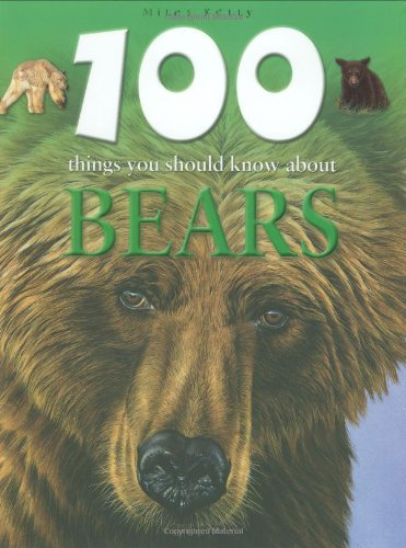 9781848101012: 100 Things You Should Know About Bears