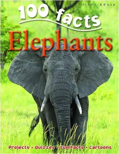 Elephants (100 Facts): Camilla De La