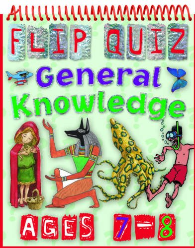 9781848102682: Flip Quiz General Knowledge: Ages 7-8 (Flip Quizzes)