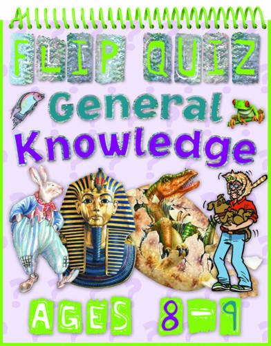 9781848102699: Flip Quiz General Knowledge: Ages 8-9 (Flip Quizzes)