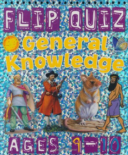 9781848102705: Flip Quiz General Knowledge: Ages 9-10