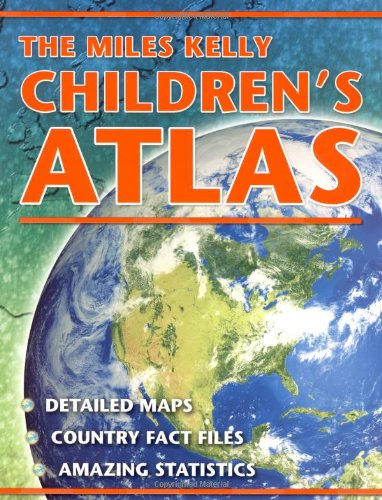 9781848102880: The Miles Kelly Children's Atlas
