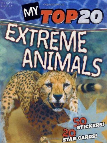 9781848102934: My Top 20 Extreme Animals