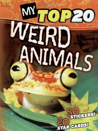 9781848102941: My Top 20 Weird Animals