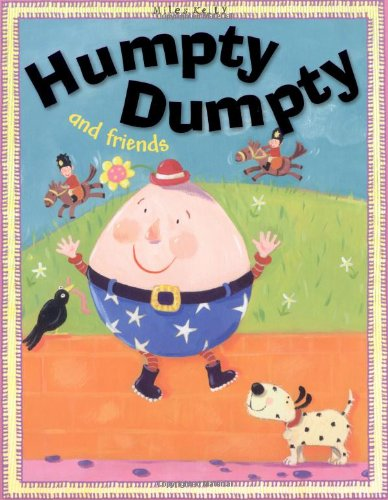 9781848104105: Humpty Dumpty And Friends