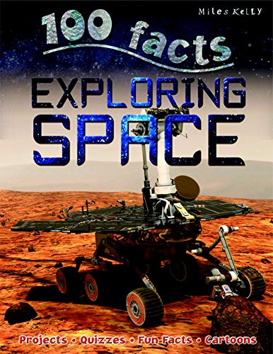 9781848104730: 100 Facts - Exploring Space