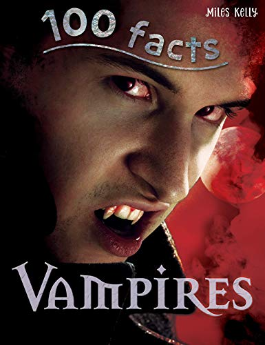 Vampires. Edited by Belinda Gallaher (100 Facts) (1848104758) by Gallagher, Belinda