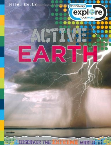 9781848105065: Active Earth (Discovery Explore Your World)