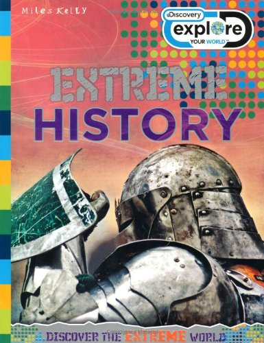 9781848105089: Extreme History (Discovery Explore Your World)