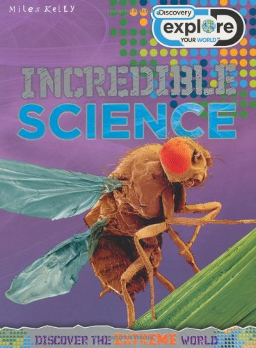 9781848105096: Explore Your World Incredible Science (Discovery Explore Your World)