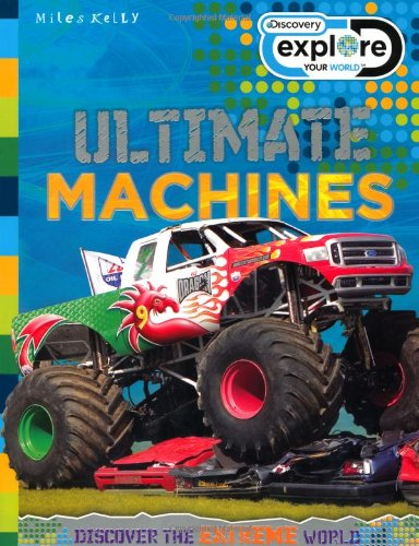 Ultimate Machines (Discovery Explore Your World) (1848105118) by Gallagher, Belinda