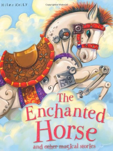9781848105775: The Enchanted Horse and Other Stories (Magical Stories)