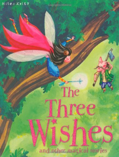 Three Wishes and Other Stories (Magical Stories) (1848105797) by Gallagher, Belinda