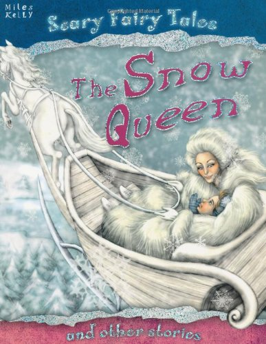 Snow Queen and Other Stories (Scary Fairy: Gallagher, Belinda