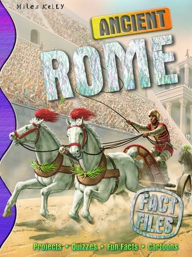 Ancient Rome (Fact Files): Philip Steele