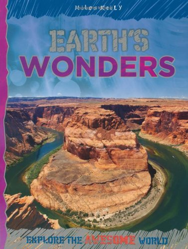 Earth's Wonders (Explore Your World: Awesome)