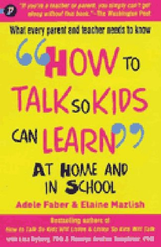 9781848120464: How to Talk So Kids Can Learn: At Home and in School
