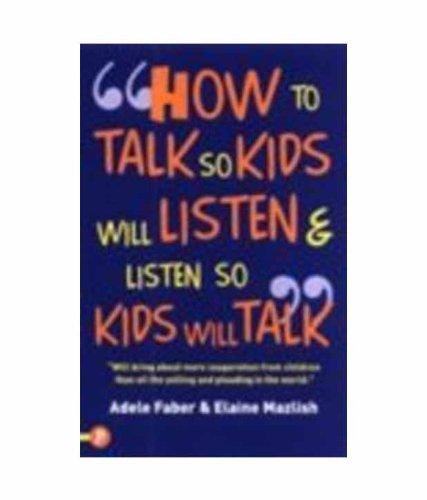 9781848120471: How to Talk So Kids Will Listen & Listen So Kids Will Talk