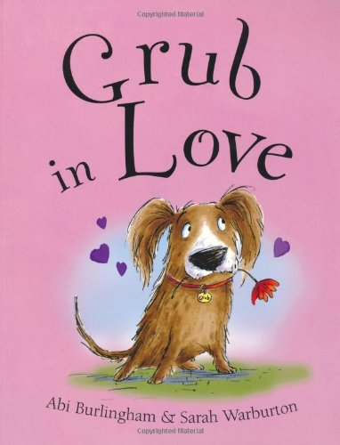 9781848120808: Grub in Love (Ruby and Grub)