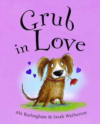9781848120815: Grub in Love (Ruby and Grub)