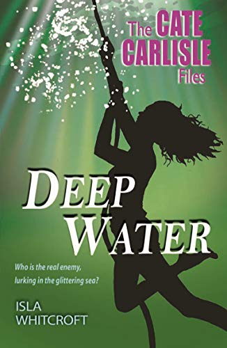The Cate Carlisle Files: Deep Water: Whitcroft, Isla