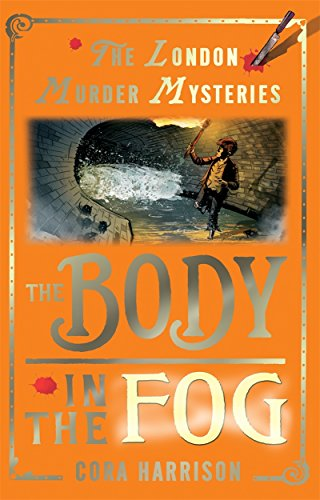 The Body in the Fog (London Murder: Cora Harrison