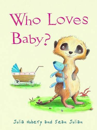 9781848122369: Who Loves Baby?