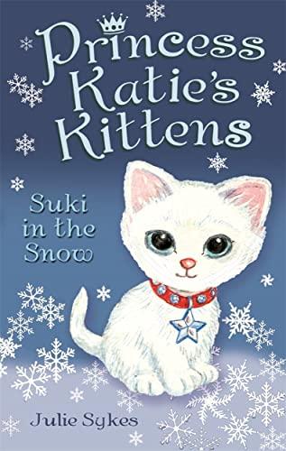 9781848122581: Suki in the Snow (Princess Katie's Kittens)