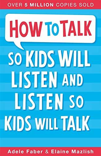 9781848123090: How to Talk so Kids Will Listen and Listen so Kids Will Talk